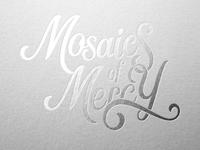 Mosaics of Mercy Type Treatment