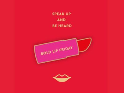 Bold Lip Friday pin