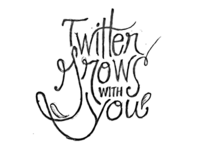 Twitter Grows with You