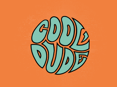 Cool Dude hand drawn type hand lettering 60s type psychedelic dude thick lines groovy retro cool lettering