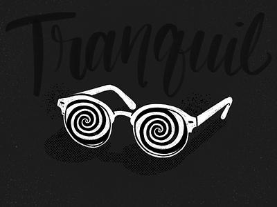 Tranquil procreate illustration retro trance swirl handlettering lettering glasses tranquil inktober