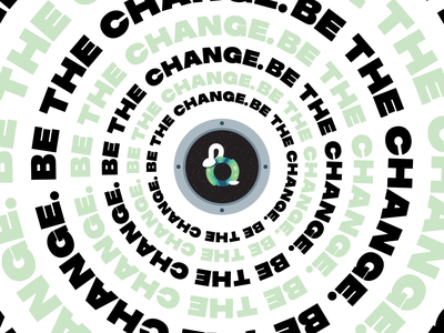 Be The Change Poster vector illustration sticker poster art advertise advertisement marketing branding graphic design designs graphic sans serif minimal bold earth design print typography poster design poster