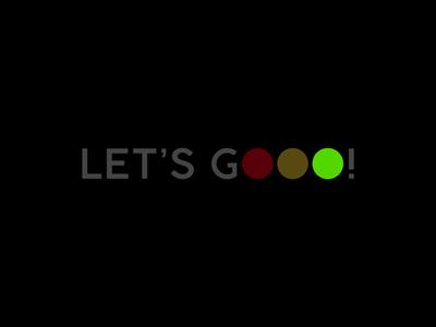 LET'S GOOO!
