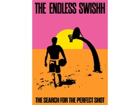 The Endless Swishh