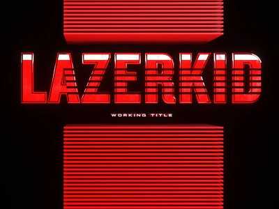 Lazerkid Working Title Still
