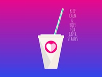 KEEP CALM & HOPE for Paper Straws