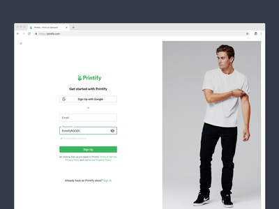 Printify Sign Up Exploration ✍🏼 password validation password input password signup printify print on demand button google sign in page sign up