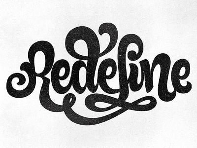 Redefine typography lettering branding logo textured calligraphy