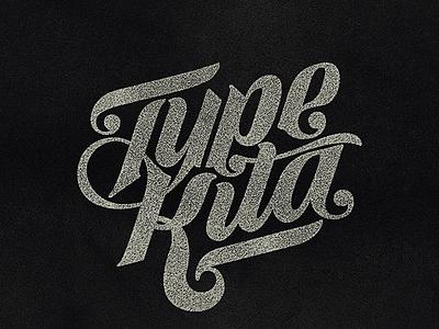 Typekita typography lettering branding logo textured calligraphy