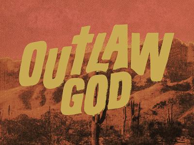 Outlaw God textures album art branding minimal texture print custom font design hand made hand drawn retro vintage western album cover podcast art podcast christian god outlaw
