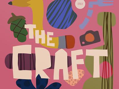 The Craft  - Pod art podcast artwork podcast art podcast simple shape the craft craft handlettering hand made hand drawn design vector logo branding album art shapes illustration minimal