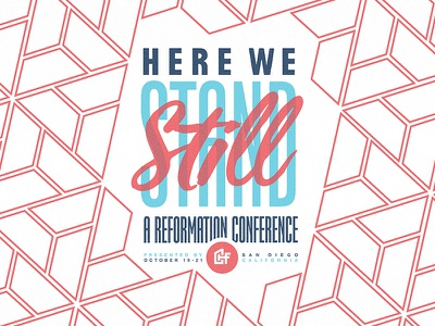Here We Still Stand  jesus christ reformation luther conf conference christian