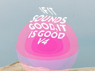 If It Sounds Good vol. 4 abstract focus chill designers mx designersmx music playlist album art mix