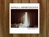 Songs for Shorter Days