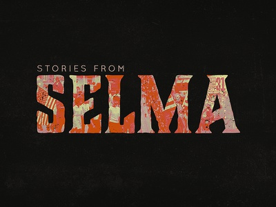 Stories from Selma south america civil rights alabama stories selma