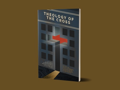 theology of the cross book -- 1517 christianity minimal texture theology noise light illustration grain christian cross building book cover