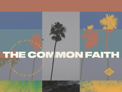 HWSS 2019 lutheran christianity san diego faith reformation reformed christian theology conference here we still stand