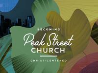 Becoming Peak Street Church series art