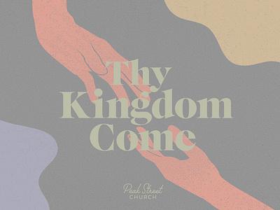 Thy Kingdom Come minimal texture kingdom kingdom come christian church hand-drawn shapes hands sermon series sermon art