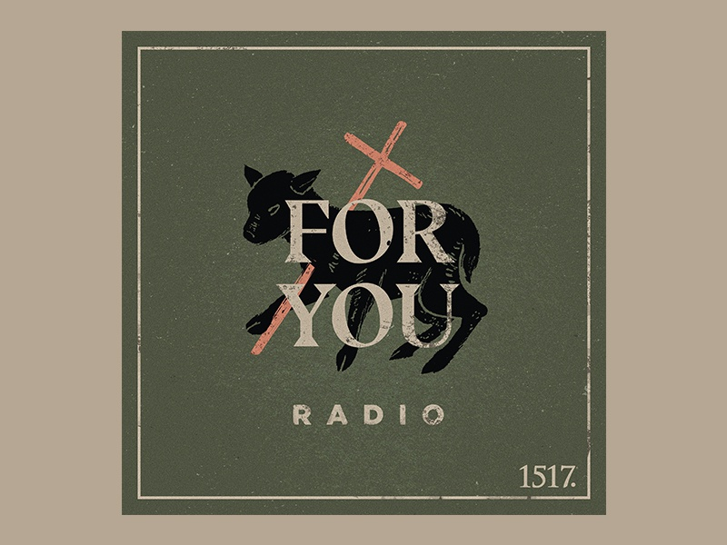 For You agnus dei lutheran theology you for for you podcast podcast art radio christian cross hand-drawn handdrawn hand drawn