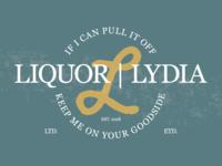 Liquor by Lydia