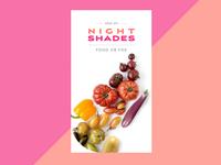 Nightshades food or foe prototype