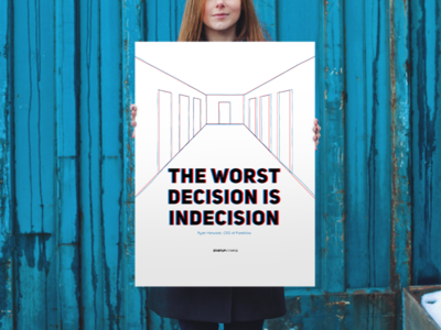The Worst Decision Is Indecision