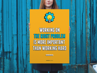 Working on the right problem is more important than working hard