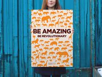 Be Amazing. Be Revolutionary.
