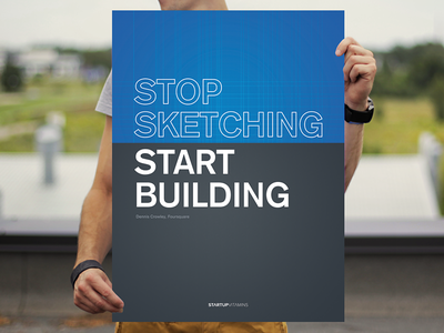 Dennis Crowley: Stop sketching. Start building. buy poster posters shop startup store quote google foursquare sketch blueprint build
