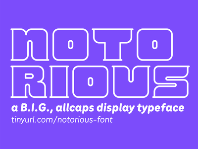 Notorious Typeface