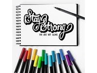 Stay Strong Hand Lettering