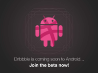 Join the Dribbble Android beta! beta launch mobile app android rippple dribbble