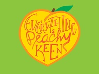 Everything is Peachy Keen