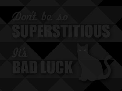 Bad Luck cat blackonblack