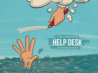 Helpdesk - taka a good advice, get the right device