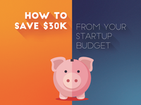 How to save $30k from your startup budget