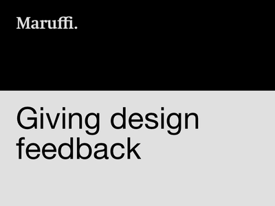 Giving design feedback article product design ux design lead freelance ux user experience collaboration design designops
