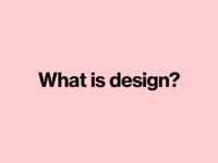 What is design? On Medium.com