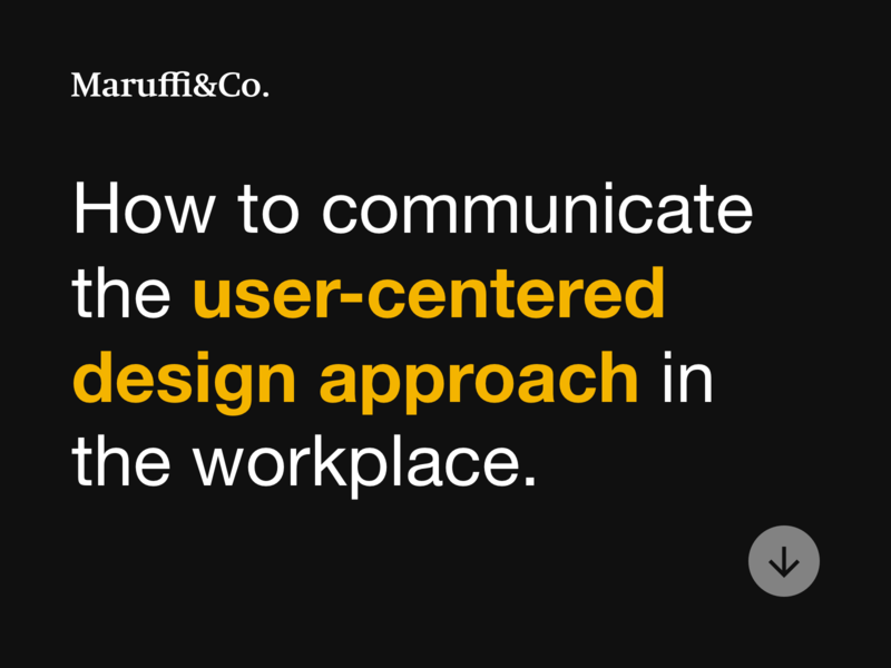 How to communicate the user-centered design approach insights article quote design user experience ux user centered design
