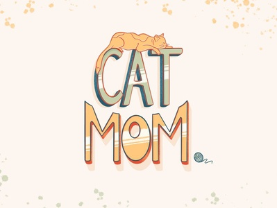 Cat Mom procreate lettering visual graphic hand type digital illustration illustration art lettering artist hand drawn type print digitalart design graphicdesign hand lettered cat mom procreate app lettering art hand lettering lettering