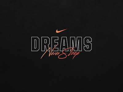 Nike - NFL Draft 2020 | Dreams Never Sleep graphic design graphic branding logo typography