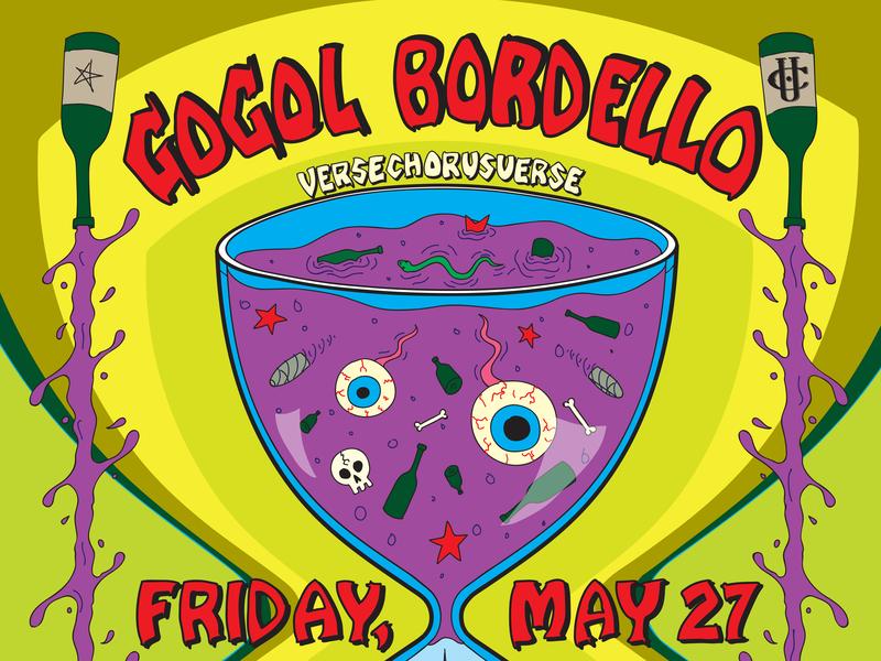 Gogol Bordello w/ VerseChorusVerse music gogol bordello wine rock and roll gypsy punk punk vector rock poster poster design illustration poster art poster concert poster