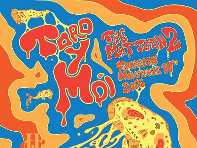 Toro y Moi w/ The Mattson 2 music mushrooms jellyfish pizza jellyfish pizzafish pizza rock and roll vector rock poster poster design poster art poster illustration concert poster