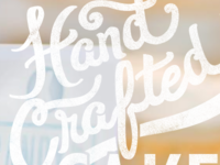 """""""Hand Crafted"""" hand lettering"""