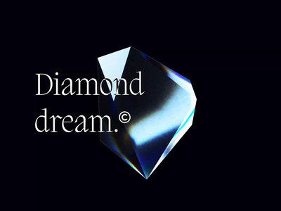 Diamond dream (3D) 💎 ui typography app design branding illustration loop octane animation diamond 3d