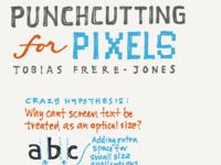 Sketchnote: Tobias Frere-Jones - Punchcutting Pixels