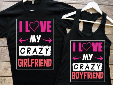 love my crazy  girlfriend