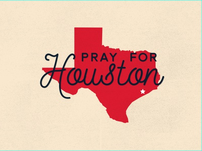 Pray For Houston give donate relief hurricane pray for houston pray pray for texas houston