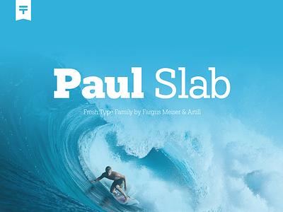 (Free Font) Paul Slab webfont modern serif slab downloade freefont font free